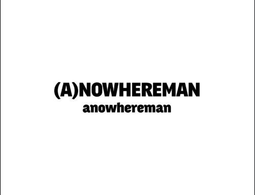 品牌嚴選:《 (A)NOWHEREMAN 》- 由陳柏霖主理的台灣香港設計品牌