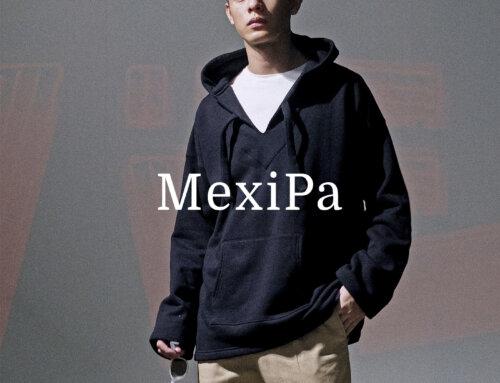 品牌嚴選:《 MEXIPA メキパ 》- 致力打造最高品質墨西哥帽T品牌